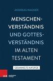 Menschenverständnis und Gottesverständnis im Alten Testament (eBook, PDF)