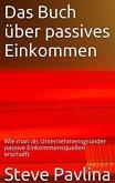 Das Buch über passives Einkommen (eBook, ePUB)