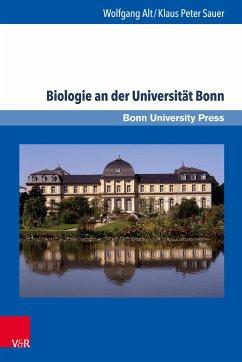 Biologie an der Universität Bonn (eBook, PDF) - Alt, Wolfgang; Sauer, Klaus Peter