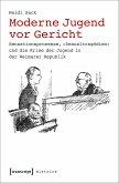 Moderne Jugend vor Gericht (eBook, PDF)