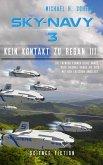 Sky-Navy 03 - Kein Kontakt zu Regan III. (eBook, ePUB)