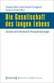Die Gesellschaft des langen Lebens (eBook, PDF)