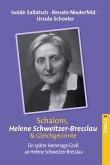 Schalom Helene Schweitzer-Bresslau und Gleichgesinnte