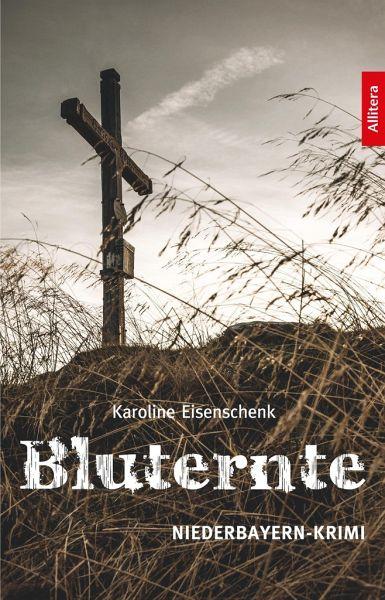 Bluternte - Eisenschenk, Karoline
