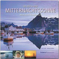Im Reich der Mitternachtssonne - Reise durch Skandinavien - Kühler, Michael; Galli, Max
