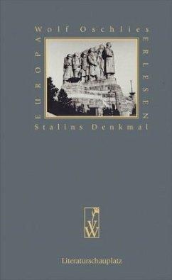 Stalins Denkmal - Oschlies, Wolf