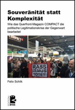 Souveränität statt Komplexität - Schilk, Felix