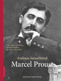 Marcel Proust - Isenschmid, Andreas