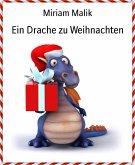 Ein Drache zu Weihnachten (eBook, ePUB)