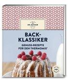 Back-Klassiker – Genuss-Rezepte für den Thermomix®
