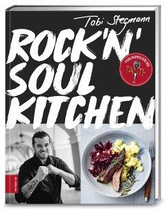 Rock'n'Soul Kitchen - Stegmann, Tobi