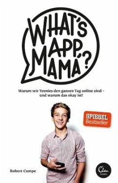 What's App, Mama? - Campe, Robert
