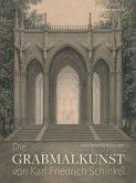 Die Grabmalkunst von Karl Friedrich Schinkel