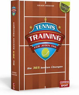 Tennistraining für jeden Tag - Wiegand, Volker