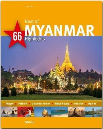 Best of MYANMAR - 66 Highlights - Weigt, Mario