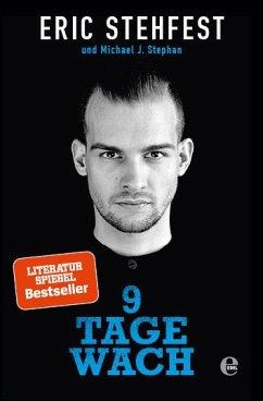 9783841905185 - Stehfest, Eric; Stephan, Michael J.: 9 Tage wach - Buch