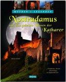 Nostradamus und das geheime Wissen der Katharer