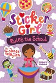 Sticker Girl Rules the School [With Sticker Sheet]