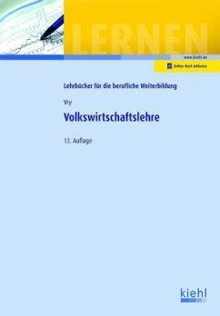 Volkswirtschaftslehre - Vry, Wolfgang
