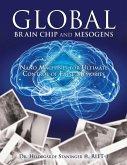 Global Brain Chip and Mesogens