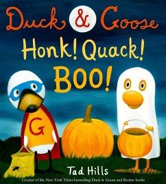 Duck & Goose, Honk! Quack! Boo! - Hills, Tad