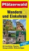 Wandern und Einkehren Bd. 7 Pfälzerwald