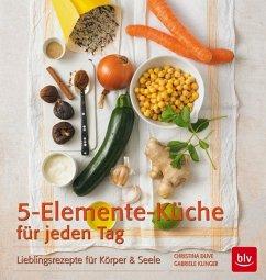 Die 5-Elemente-Küche für jeden Tag (Mängelexemplar) - Klinger, Gabriele; Duve, Christina