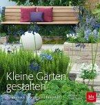 Kleine Gärten gestalten (Mängelexemplar)