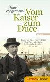 Vom Kaiser zum Duce (eBook, ePUB)