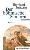 Der böhmische Samurai (eBook, ePUB)