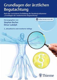 Grundlagen der ärztlichen Begutachtung (eBook, ePUB)