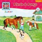 Pferde & Ponys / Was ist was junior Bd.5 (MP3-Download)