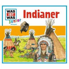 Indianer / Was ist was junior Bd.20 (MP3-Download) - Wilhelmi, Friederike