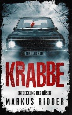 Die Krabbe (eBook, ePUB) - Ridder, Markus