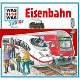 Eisenbahn / Was ist was junior Bd.19 (MP3-Download)