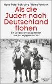Als die Juden nach Deutschland flohen (eBook, ePUB)