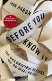 Before You Know It (eBook, ePUB)