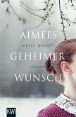 Aimées geheimer Wunsch (eBook, ePUB)
