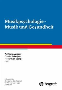 Musikpsychologie - Musik und Gesundheit (eBook, PDF)