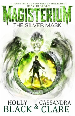 Magisterium: The Silver Mask (eBook, ePUB) - Black, Holly; Clare, Cassandra
