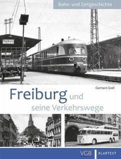 Freiburg und seine Verkehrswege