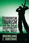 Terrorism, Tourism and the End of Hospitality in the 'West'