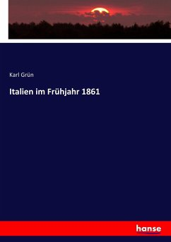 Italien im Frühjahr 1861