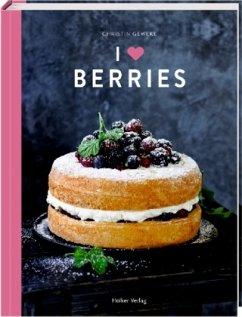 I love Berries - Geweke, Christin