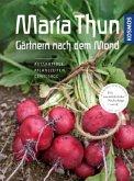 Maria Thun - Gärtnern nach dem Mond