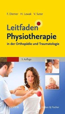 Leitfaden Physiotherapie in der Orthopädie und ...
