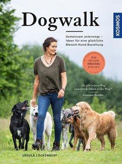 Dogwalk - Löckenhoff, Ursula