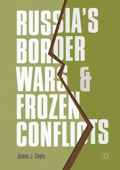 Russia's Border Wars and Frozen Conflicts - Coyle, James J.