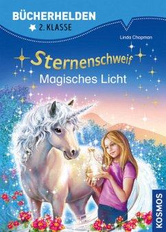 Sternenschweif, Bücherhelden, Magisches Licht - Chapman, Linda