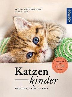 Katzenkinder - Stockfleth, Bettina von; Seidl, Denise